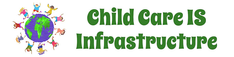 Support the legislation for human infrastructure, including child care, with these banners, stickers, t-shirts and more.