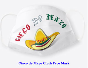 Cinco de Mayo themed cloth face mask. Get yours here.