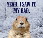 Groundhog Day humorous gifts and souvenirs. Get them here!