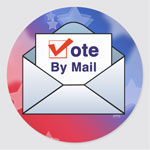 Vote By Mail Stickers. Get yours here.